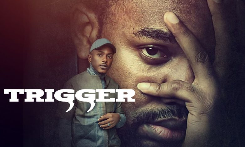 [DOWNLOAD] Trigger – Nollywood Movie
