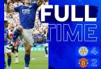 Leicester vs Manchester United 4-2 – Highlights