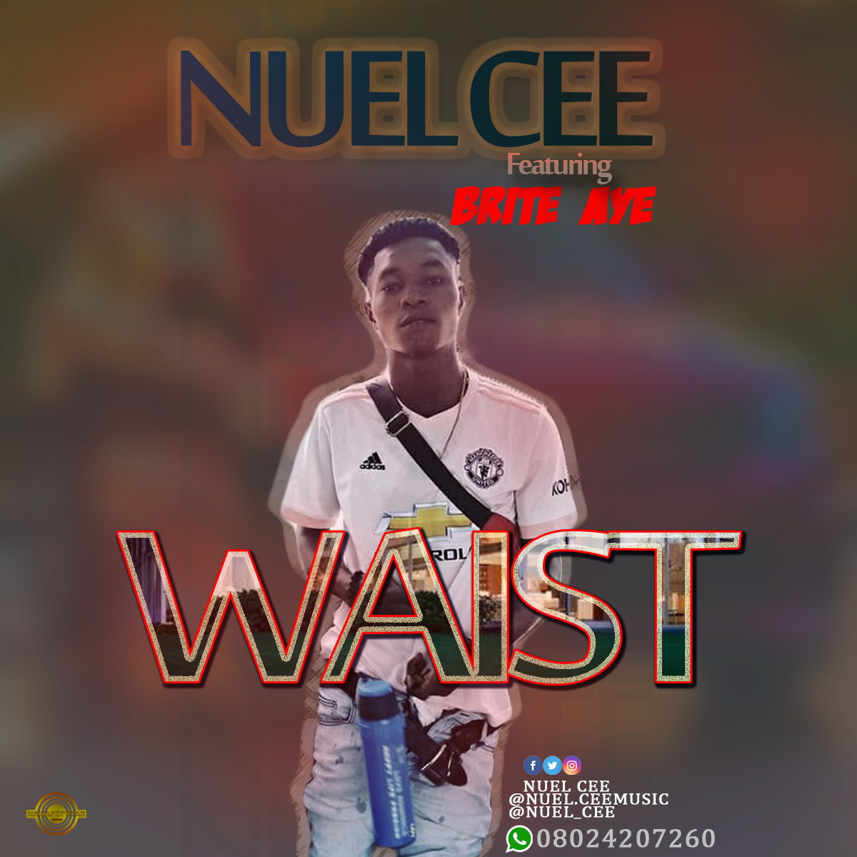 MUSIC: Nuel Cee Ft. Brite Aye - Waist