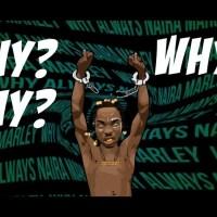 MUSIC: Naira Marley - Why?
