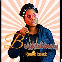 MUSIC: BrightShinety - Knock Knock (Prod. By Jodee)