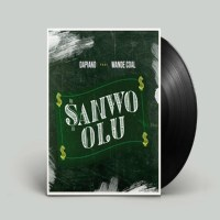 MUSIC: Dapiano Ft. Wande Coal – Sanwo Olu