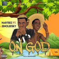 MUSIC: Harteez Ft. Zinoleesky – On God