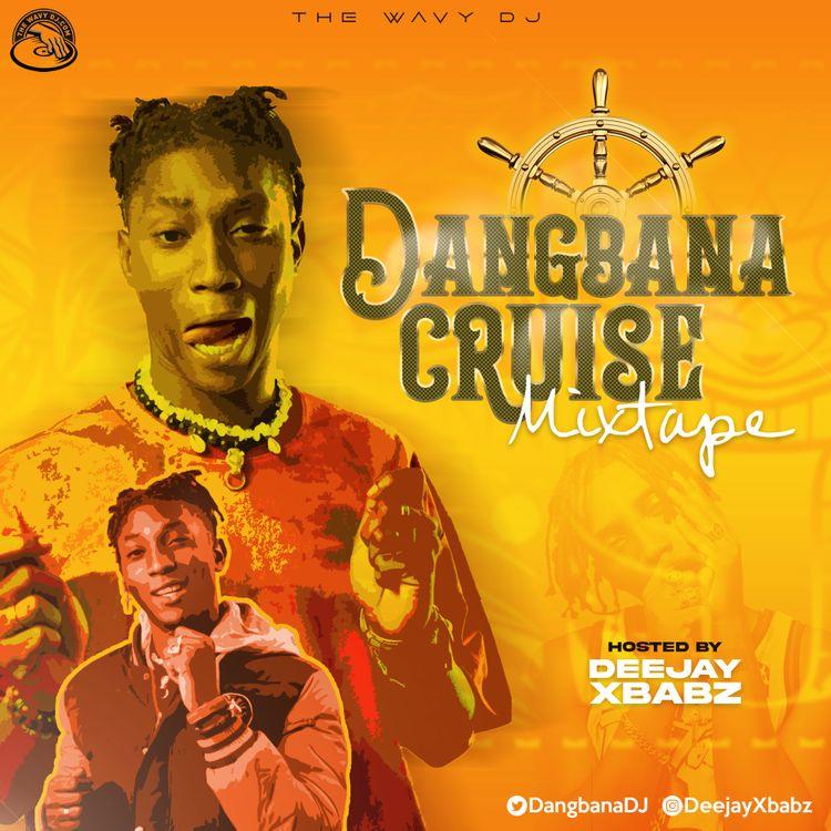 Deejay XBabz Dangbana Cruise
