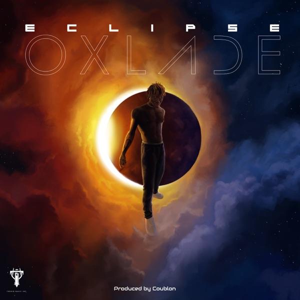 Oxlade Ecslipse EP