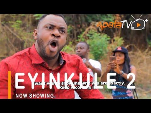 Eyinkule PArt 2