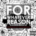 Flex Rabanyan – FWR (For Whatever Reason)