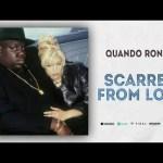 Quando Rondo – Scarred from Love