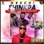O9echi – Shinkpa Ft. Idowest, Chinko Ekun X Uncle Azeez