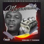 Dr Malinga – Masnemali ft. Trademark