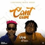 Sami ft. Erigga – Can't Cum (Audio + Video)