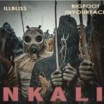 illBliss Ft. Bigfootinyourface – Nkali