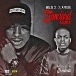 Bils ft. Olamide – Standard (Remix)