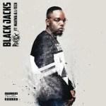 DJ Radix ft. Makwa & L-Tech – Black Jacks