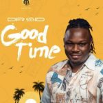 Dr Sid – Good Time