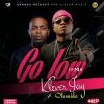 Klever Jay ft. Olamide – Go Low (Remix)