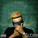 Olamide – Oluwa Loni Glory