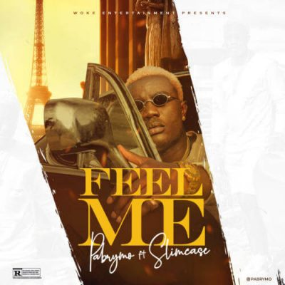 Pa Brymo ft. Slimcase - Feel Me (Prod. Cracker) Mp3 Audio Download