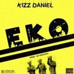 Kizz Daniel – EKO (prod. By Philkeyz)