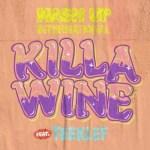 Mash Up International ft. Teeklef – Killa Wine (Audio + Video)
