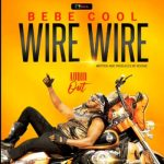 Bebe Cool – Wire Wire