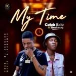 Celeb Ibile Ft. Zinoleesky – My Time