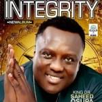 Dr. Saheed Osupa – INTEGRITY (Full New Album)