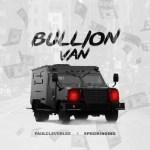 PaulCleverLee ft. Specikinging – Bullion Van