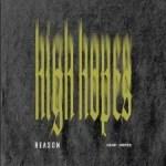 REASON – High Hopes