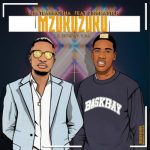 Sje Konka & Team Mosha – Mzukuzuku (Sje Birthday Song) Ft. Zing Master