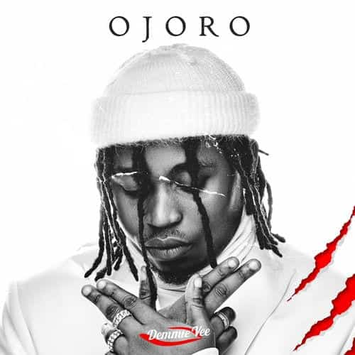Demmie Vee - Ojoro (New Song) Mp3 Audio Download