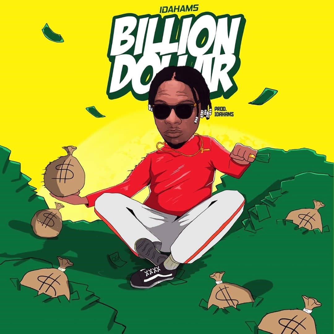 Idahams - Billion Dollar Mp3 Audio Download