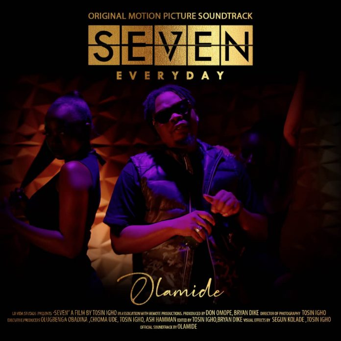 Olamide - SEVEN (Everyday) Mp3 Audio Download