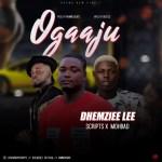Dhemziee Lee Ft. Mohbad x Scripts – Ogaaju