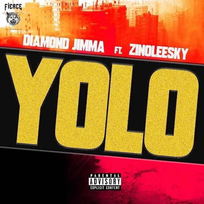 Diamond Jimma Ft. Zinoleesky - YOLO Mp3 Audio Download