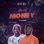 Horli Bee Ft. Mohbad – Love Of Money