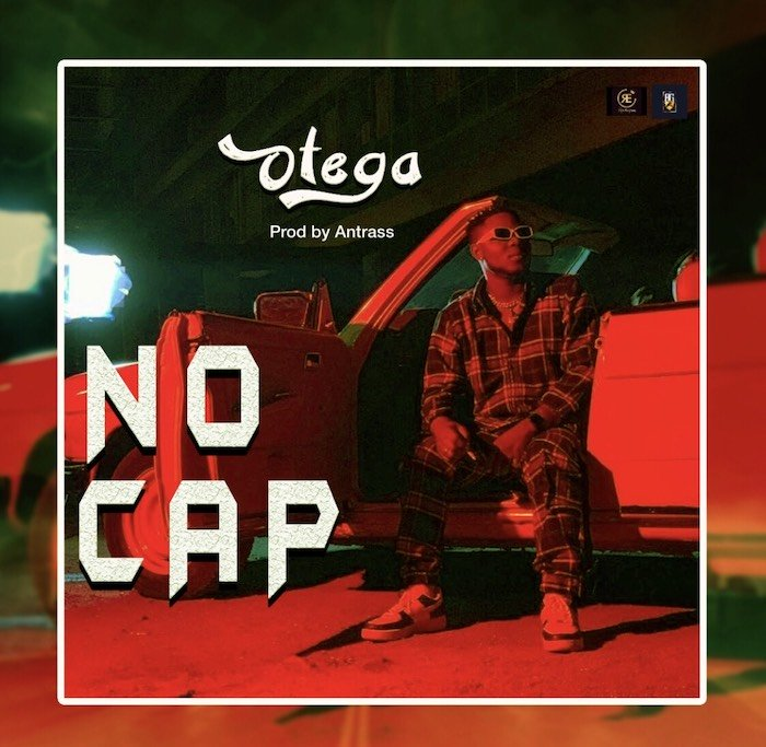Otega - No Cap (Prod. by Antras) Mp3 Audio Download