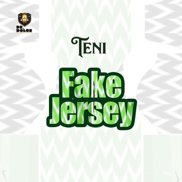 Teni - Fake Jersey (MP3 + Video) Mp4 Audio Download