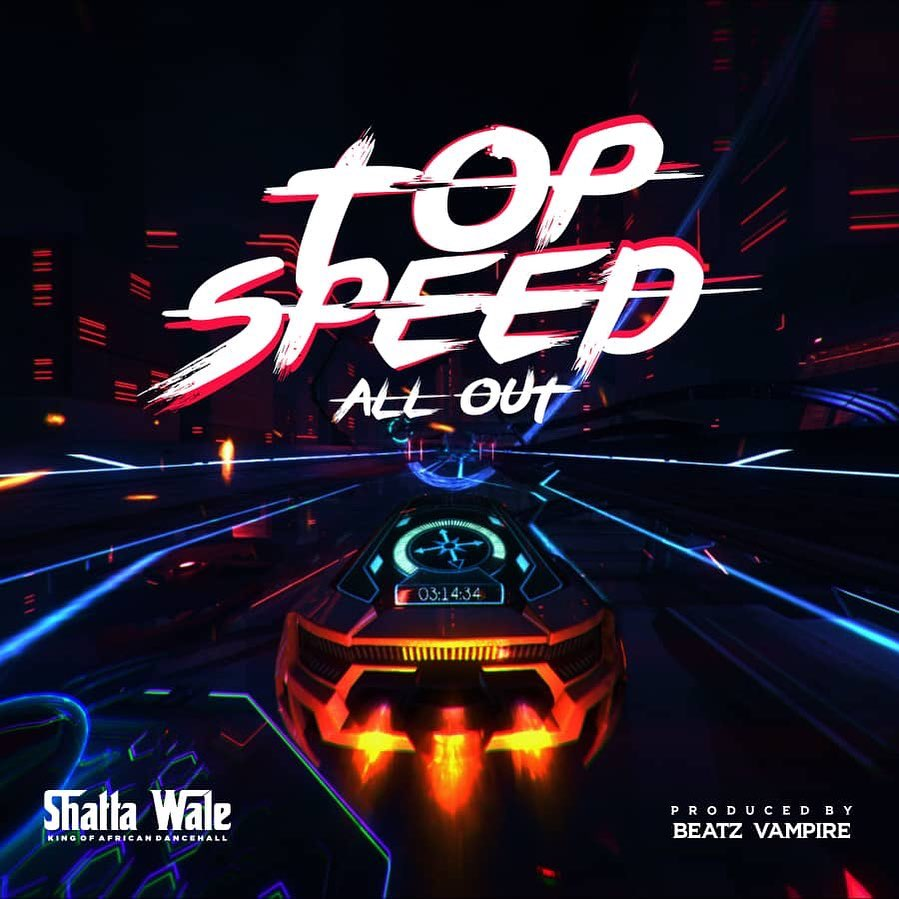 Shatta Wale - Top Speed (All Out) Mp3 Audio Download