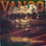 Vanco – Memories Ft. Kid X, Boskasie