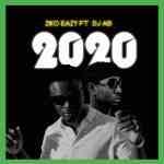 Ziko Eazy Ft. DJ AB – 2020