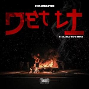 ChaseBeatZz - Jet Li Ft. Bad Boy Timz Mp3 Audio Download