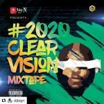 Dj Big N – 2020 Clear Vision Mix (Mixtape)