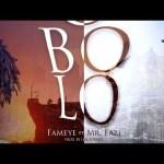 Fameye – Obolo Ft. Mr. Eazi (Prod. by Liquidbeatz)
