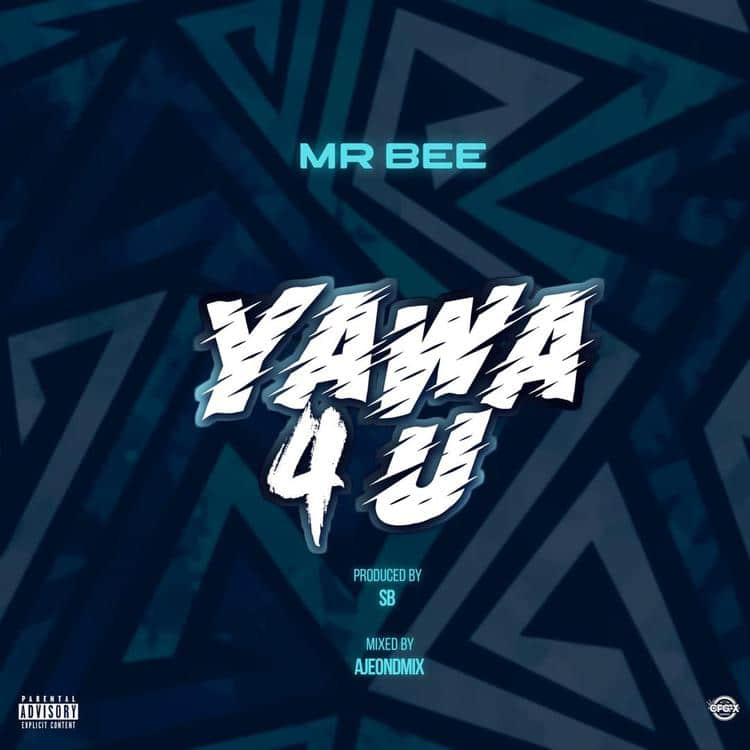 Mr Bee - Yawa 4 U Mp3 Audio Download