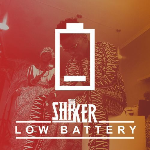 Shaker - Low Battery Mp3 Audio Download
