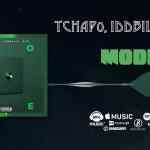 Tchap0 – Mode Ft. IDD Billy & XYZ