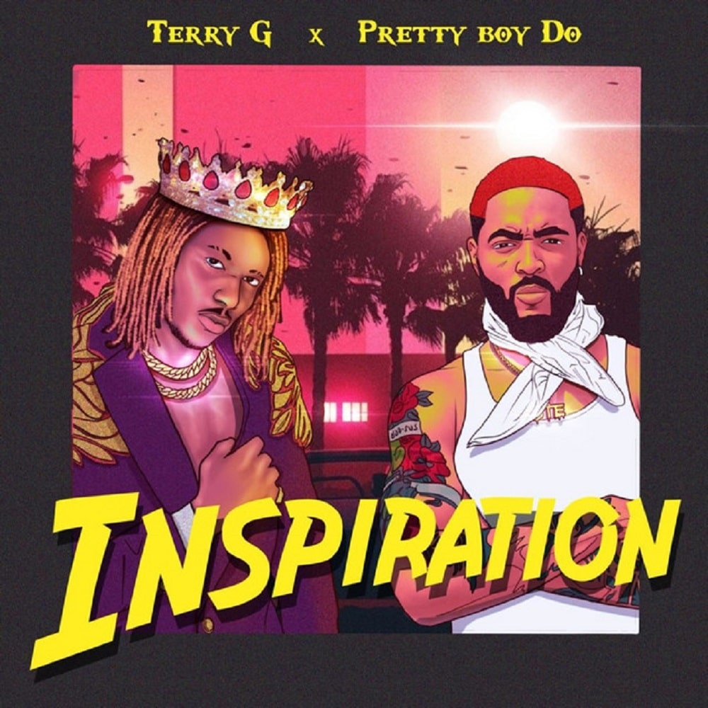 Terry G - Inspiration Ft. PrettyBoy D-O Mp3 Audio Download