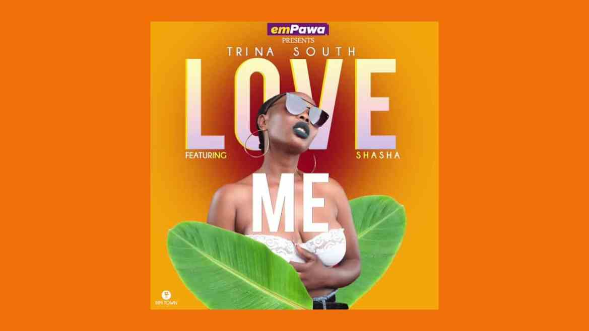 Trina South - Love Me Ft. Shasha Mp3 Audio Download
