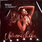 Wini – Umenishika Ft. Masauti (Audio + Video)